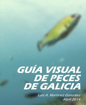 Guía de peces de Galicia Luis A. Martínez